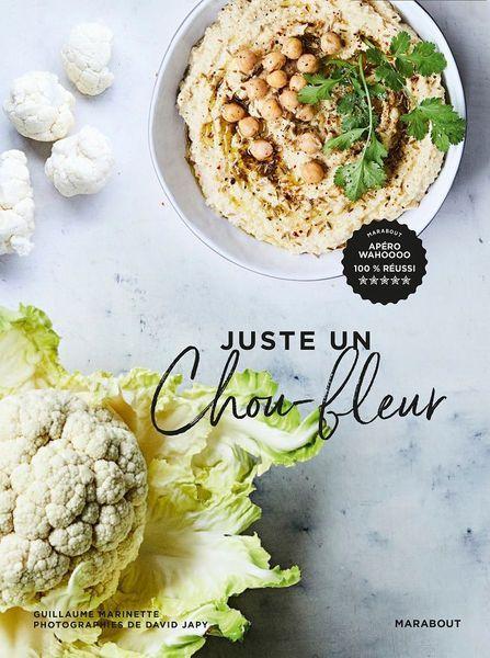 Juste un chou-fleur - Guillaume Marinette Editions Marabout