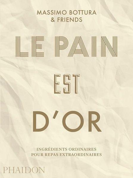 Le pain est d'or- editions Phaidon