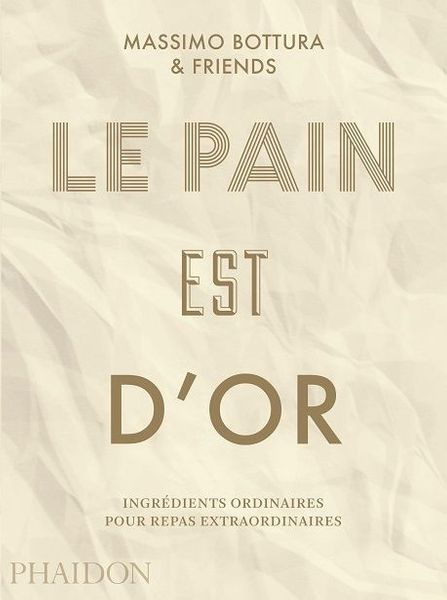 Le pain est d'or- editions Phaidon