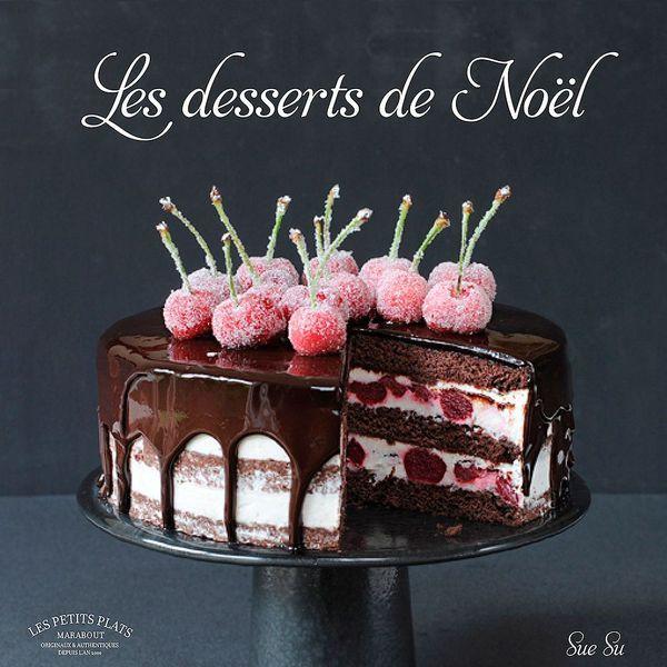 Les Desserts de Noël - Sue Su - Editions Marabout