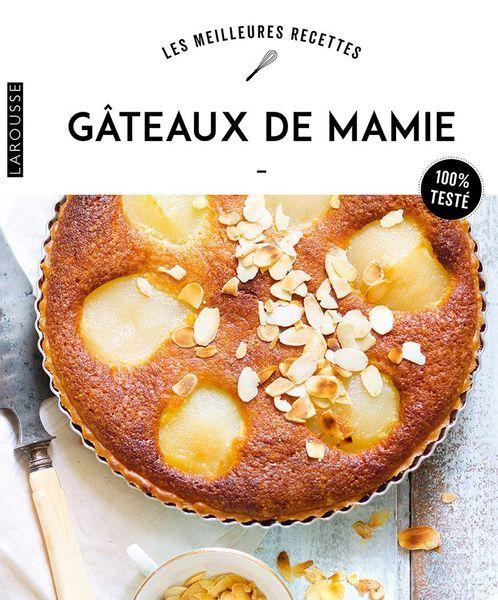 Livre Gâteaux de mamie Larousse