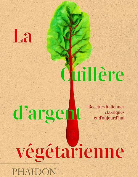 Livre La Cuillere Argent Vegetarienne