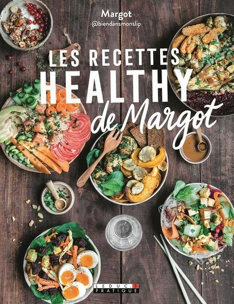 Livre Les recettes healthy de Margot