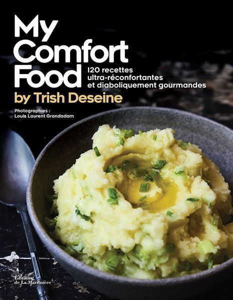 Livre My Comfort Food Trish Deseine