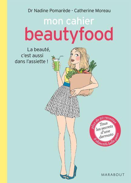 Mon cahier Beauty Food