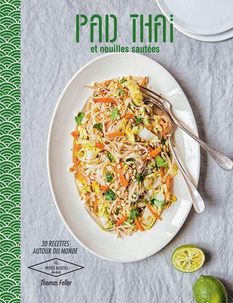 Pad thaï et nouilles sautées-Hachette cuisine