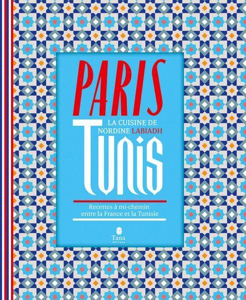Paris Tunis livre