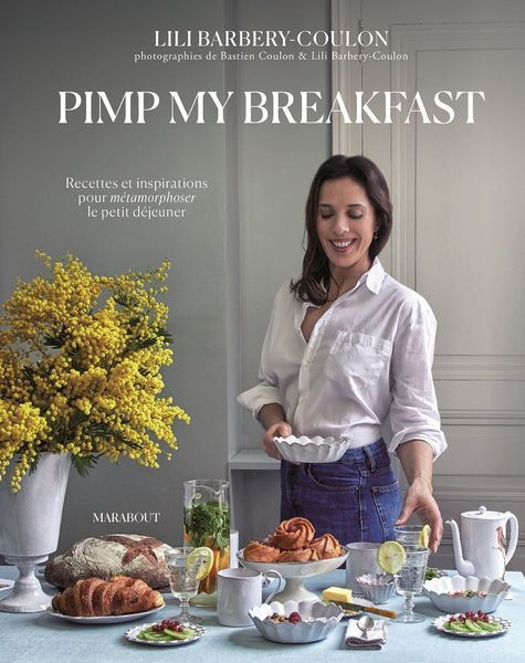 Pimp_my_breakfast - Lili Barbery-Coulon