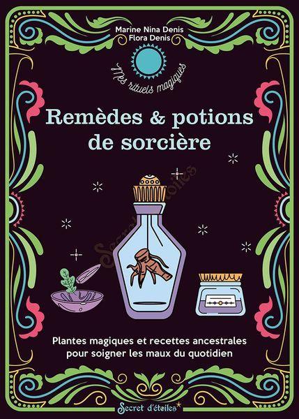 Remèdes et potions de Sorcières_SECRET D'ETOILES-1