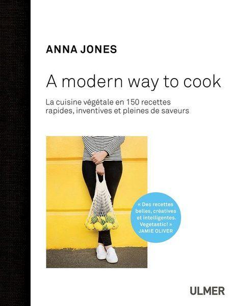 Livre Anna Jones A modern way to cook