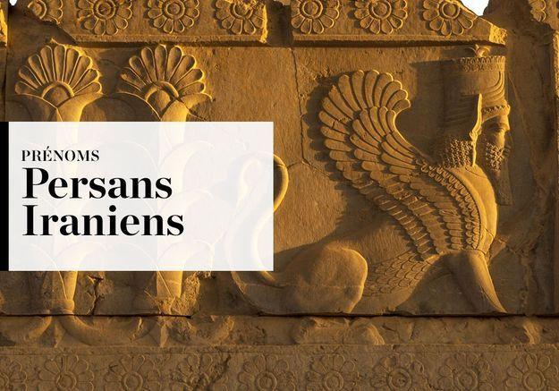 Notre sélection de prénoms Persans-Iraniens