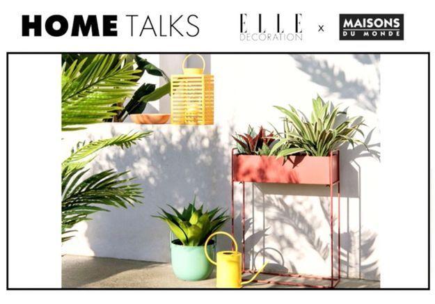 Talk ELLE Décoration x Maisons du Monde : la tendance « indoor/outdoor »