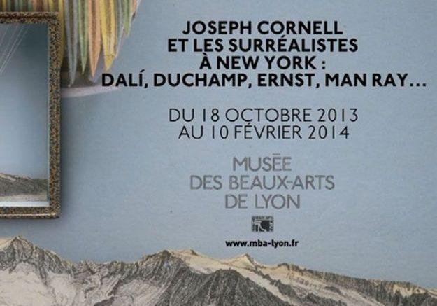Joseph Cornell et les surréalistes à New York : Dali, Duchamp, Ernst, Man Ray/ Lyon