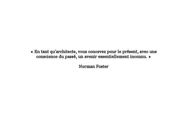Citation de Norman Foster
