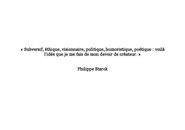 Citation de Philippe Starck