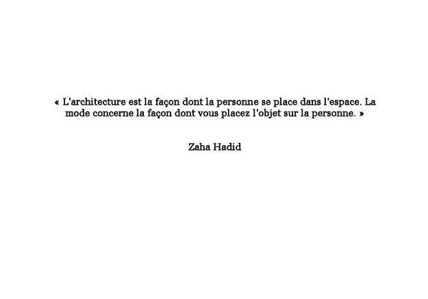 Citation de Zaha Hadid