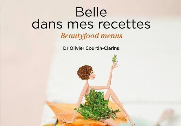 Le menu bien-être du Docteur Olivier Courtin-Clarins