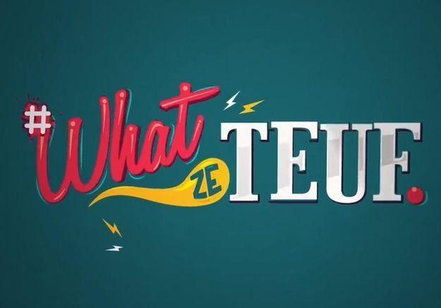« What Ze Teuf », la tweet série de D8