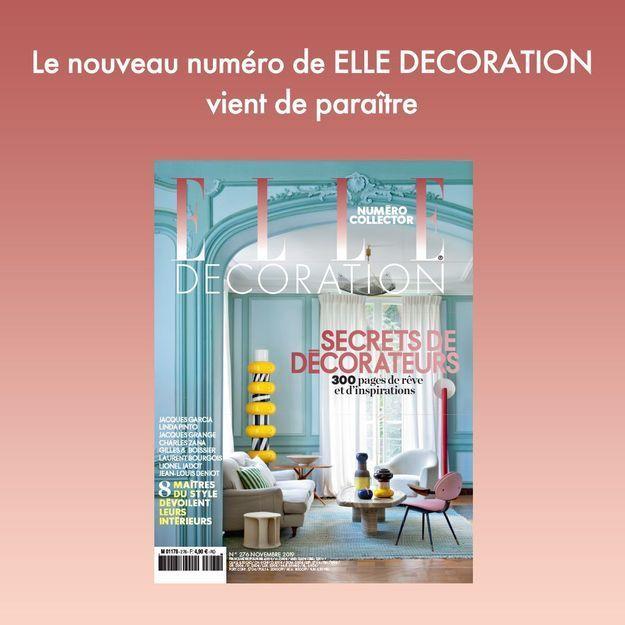 ELLE décoration : le numéro collector est en kiosque !