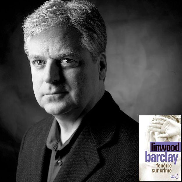 Sélection policier : « Fenêtre sur crime » de Linwood Barclay (Editions Belfond)