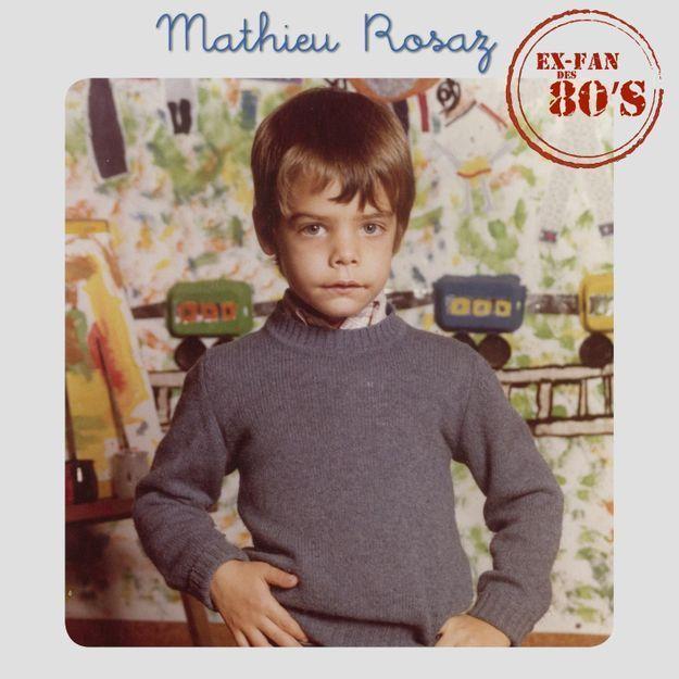 """""""Ex fan des 80's"""" : l'album de Mathieu Rosaz qui nous emmène à la recherche du temps perdu"""