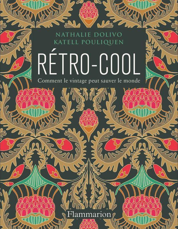 « Rétro cool » de Katell Pouliquen et Nathalie Dolivo (Flammarion)