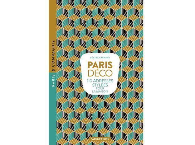 L'objet déco du jour : un livre qui réunit les meilleures adresses déco de Paris