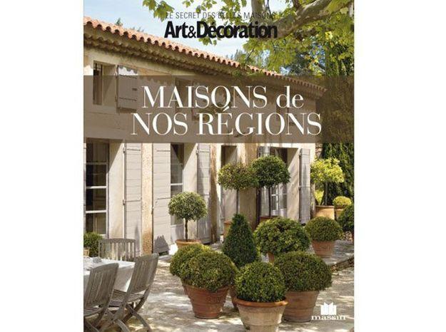 """Livre Art&Décoration : """"Maisons de nos régions"""""""