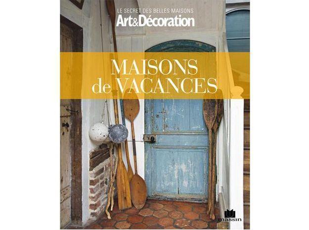 """Livre Art&Décoration : """"Maisons de vacances"""""""