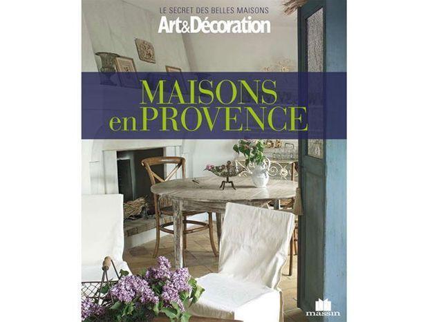 """Livre Art&Décoration : """"Maisons en Provence"""""""