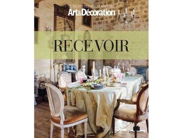 """Livre Art&Décoration : """"Recevoir"""""""
