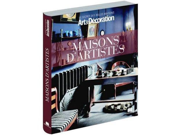 """Livre Art&Décoration : """"Maisons d'artistes"""""""