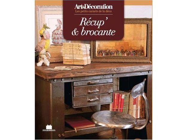 """Livre Art&Décoration : """"Récup' et brocante"""", format poche"""