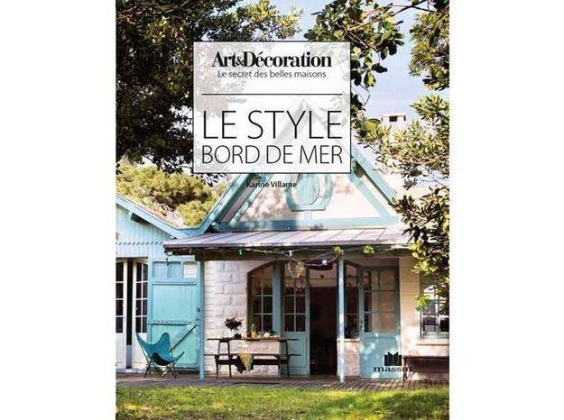 """Livre Art&Décoration : """"Le style bord de mer"""""""