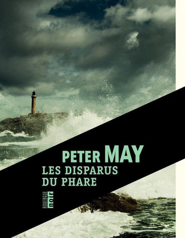 « Les disparus du phare » de Peter May