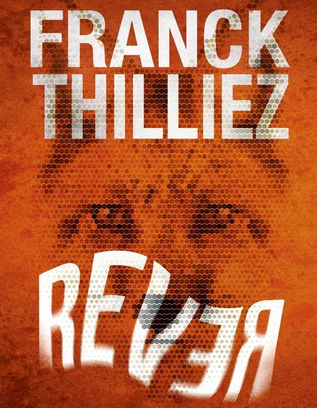 « Rêver » de Franck Thiliez