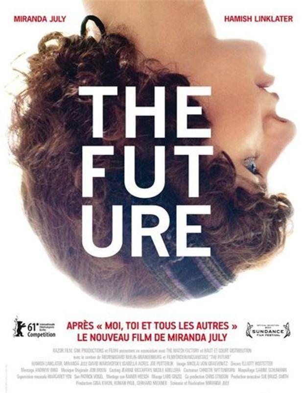 5 bonnes raisons d'aller voir « The Future »