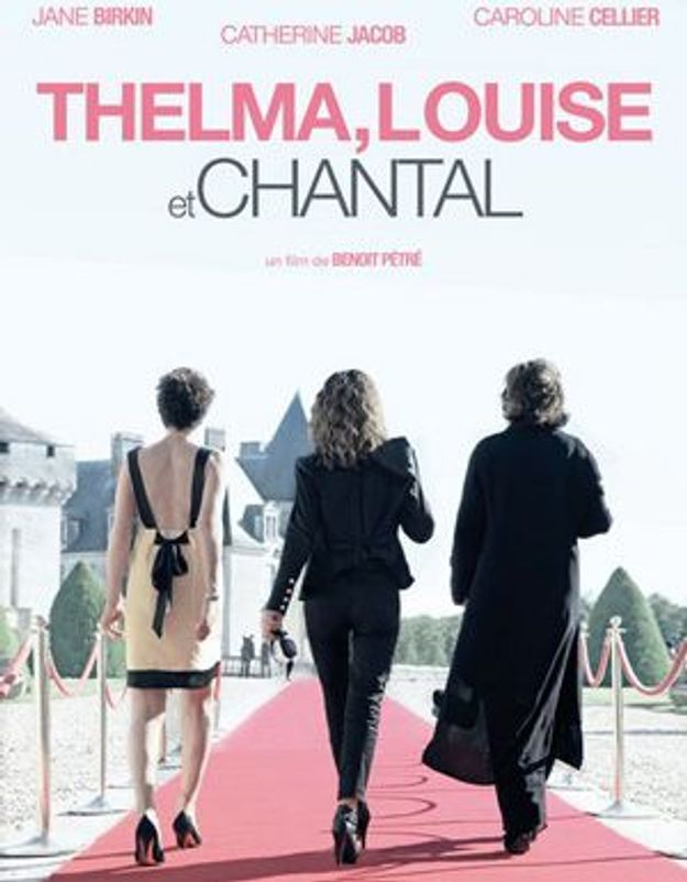 """Thelma, Louise et Chantal"", un road-movie à la française"