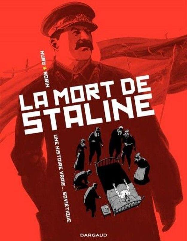 « La mort de Staline » de Thierry Robin et Fabien Nury