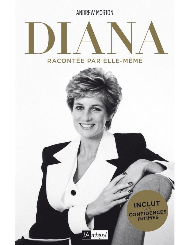 « Diana racontée par elle-même » d'Andrew Morton, avec Diana Spencer