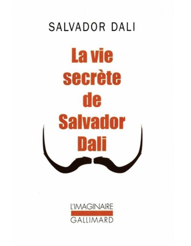 « La vie secrète de Salvador Dalí » de Salvador Dalí