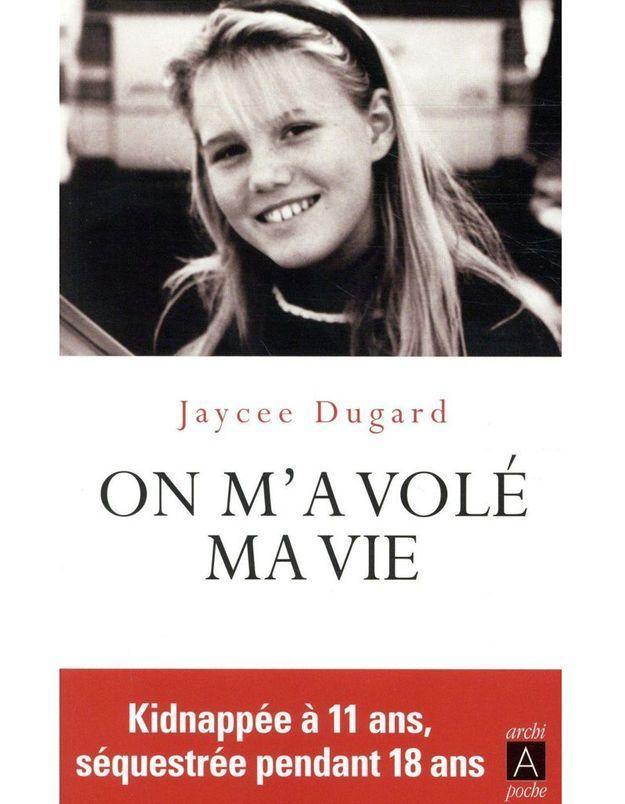 « On m'a volé ma vie » de Jaycee Dugard