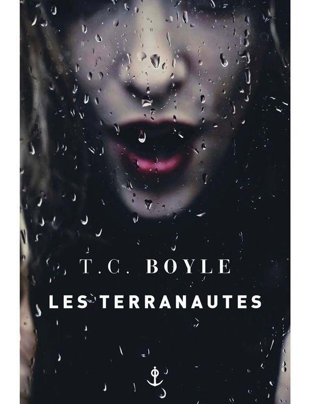 « Les Terranautes » de TC Boyle (Grasset)