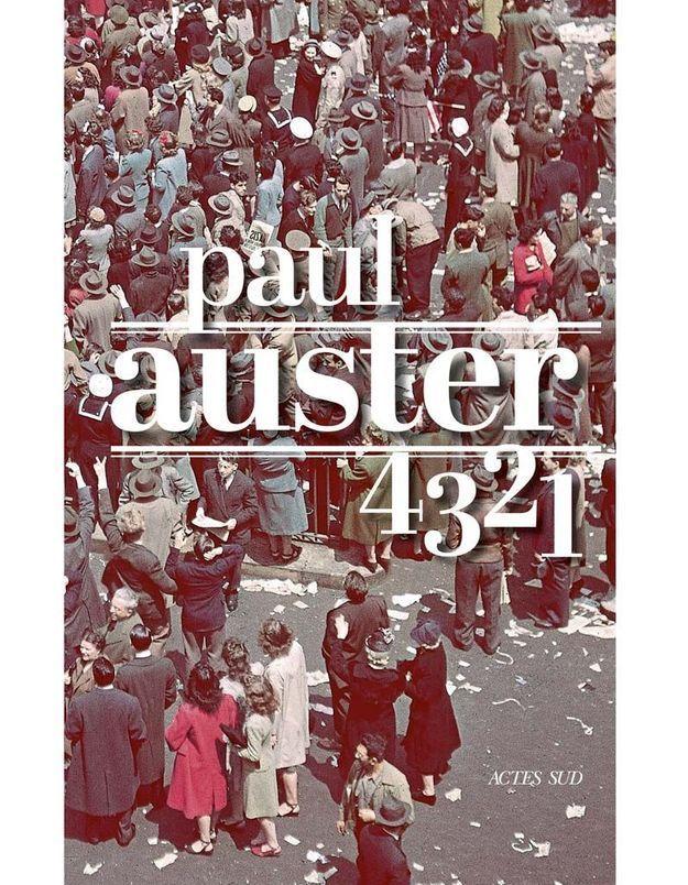 « 4321 » de Paul Auster (Actes Sud)