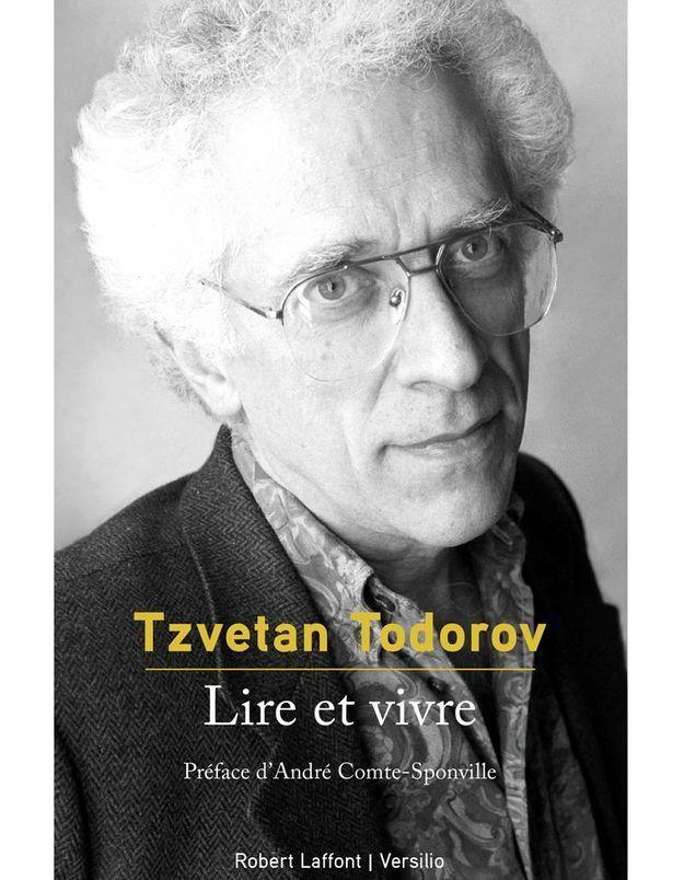 « Lire et vivre » de Tzvetan Todorov (Robert Laffont/Versilio)