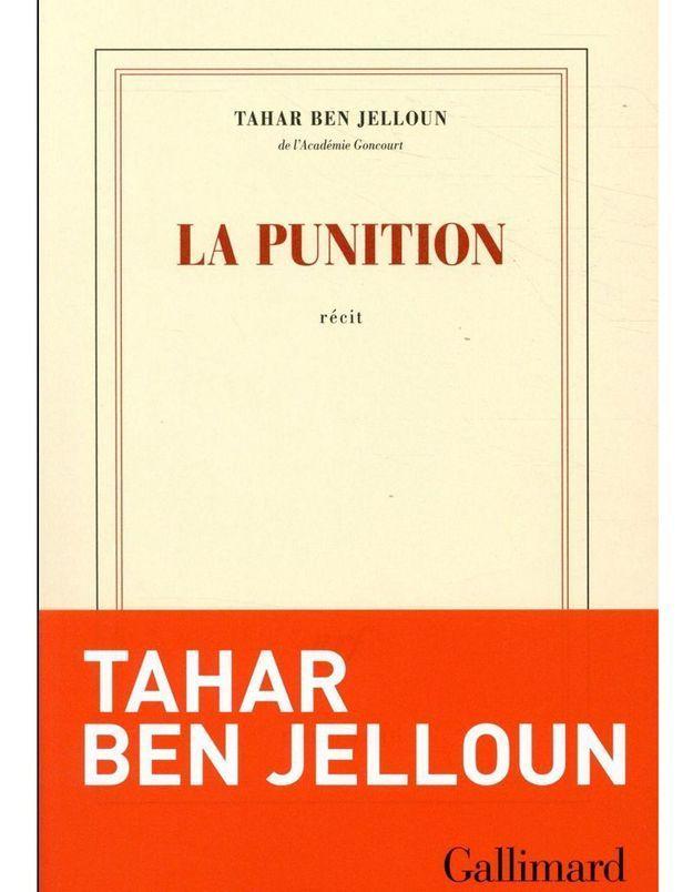 « La Punition » de Tahar Ben Jelloun (Gallimard)