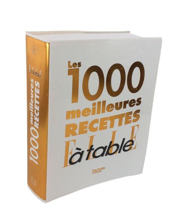 « Les 1 000 meilleures recettes elle à table »