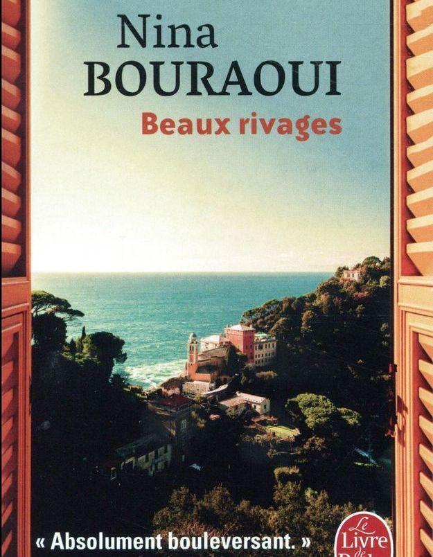 « Beaux Rivages » de Nina Bouraoui (Le livre de poche)