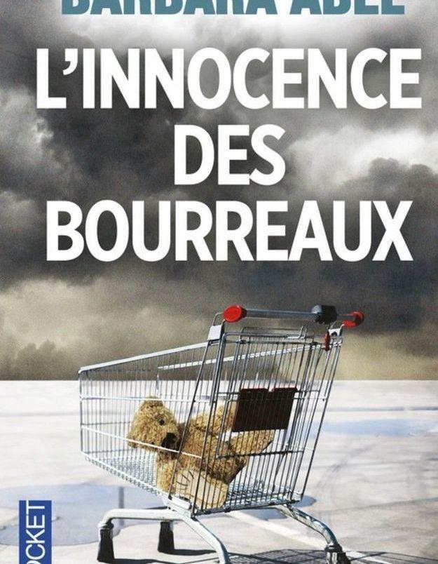« L'innocence des bourreaux » de Barbara Abel (Pocket)