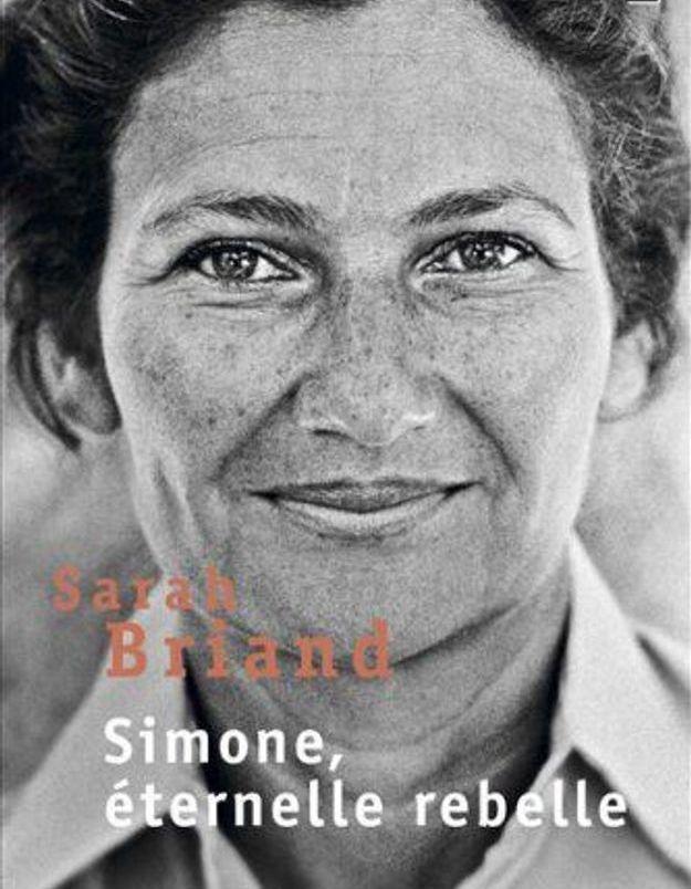« Simone, Éternelle rebelle », de Sarah Briand (Points)